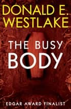 The Busy Body ebook by