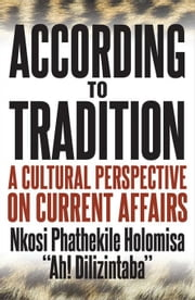 According to Tradition ebook by Holomisa, Phathekile