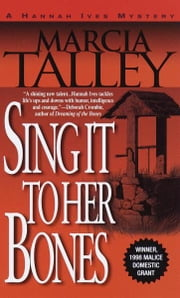 Sing It to Her Bones ebook by Marcia Talley