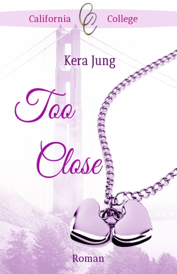 Too Close eBook by Kera Jung