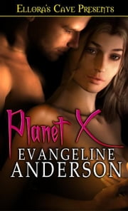 Planet X ebook by Evangeline Anderson