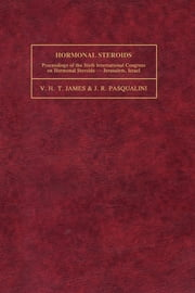 Hormonal Steroids - Proceedings of the Sixth International Congress on Hormonal Steroids ebook by V. H. T. James,J. R. Pasqualini