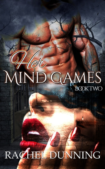 Her Mind Games: A Dark and Erotic Paranormal Romance ebook by Rachel Dunning