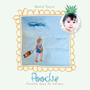Poochie Goes On Holiday ebook by Rosalind Spencer