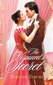 The Viscount's Secret ebook by Dorothy Elbury