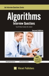 Algorithms Interview Questions You'll Most Likely Be Asked ebook by Vibrant Publishers