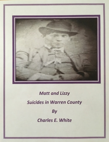 Matt and Lizzy Suicides in Warren County eBook by Charles E. White