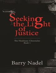 Seeking the Light of Justice ebook by Barry Nadel