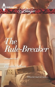 The Rule-Breaker ebook by Rhonda Nelson