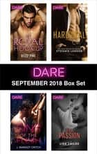 Harlequin Dare September 2018 Box Set - My Royal Hook-Up\Sins of the Flesh\Hard Deal\Legal Passion ebook by Riley Pine, J. Margot Critch, Stefanie London,...