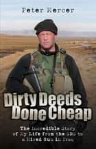 Dirty Deeds Done Cheap ebook by Pete Mercer