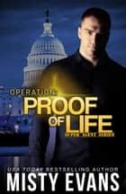 Operation Proof of Life ebook by