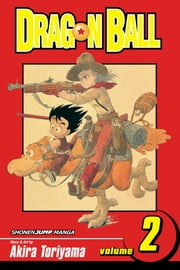 Dragon Ball, Vol. 2 - Wish upon a Dragon ebook by Akira Toriyama, Akira Toriyama