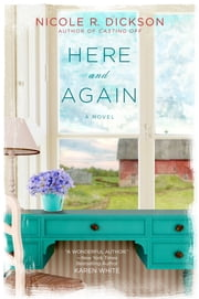 Here and Again ebook by Nicole R. Dickson