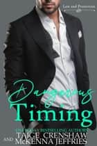 Dangerous Timing - Law and Protection, #5 ebook by Taige Crenshaw, McKenna Jeffries
