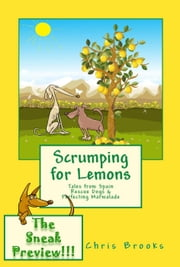 Scrumping for Lemons - The Sneak Preview - The Long, The Short and The Tall, #3 ebook by Chris Brooks