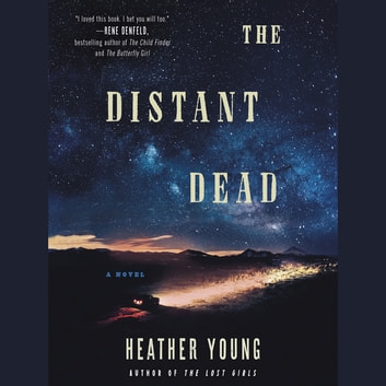The Distant Dead - A Novel audiobook by Heather Young