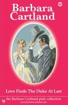 Love Finds the Duke at Last ebook by Barbara Cartland