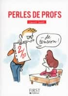 Perles de profs ebook by Collectif