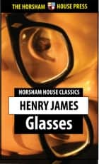 Glasses eBook by Henry James