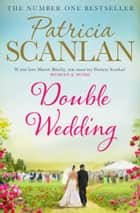 Double Wedding ebook by Patricia Scanlan
