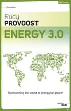 Energy 3.0 ebook by Rudy PROVOOST