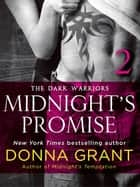 Midnight's Promise: Part 2 - The Dark Warriors eBook by Donna Grant