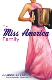 The Miss America Family ebook by Julianna Baggott