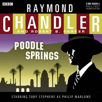 Poodle Springs audiobook by Raymond Chandler,Robert B Parker