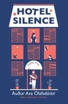 Hotel Silence ebook by