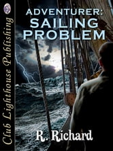 Adventurer: Sailing Problem ebook by R. RICHARD
