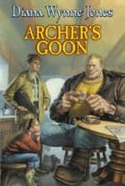Archer's Goon ebook by Diana Wynne Jones