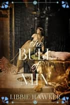 The Bull of Min ebook by Libbie Hawker