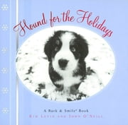 Hound for the Holidays - A Bark and Smile Book ebook by Kim Levin,John O'Neill