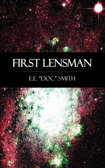 First Lensman ebook by E. E.