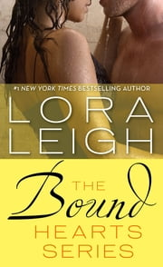 Bound Hearts Series Books 1-3 ebook by Lora Leigh