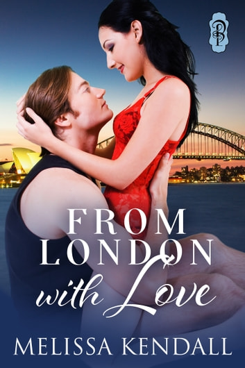 From London with Love ebook by Melissa Kendall