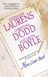 Hero, Come Back ebook by Stephanie Laurens,Christina Dodd,Elizabeth Boyle