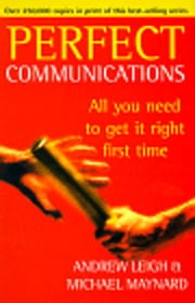 Perfect Communications ebook by Andrew Leigh,Michael Maynard