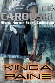 The Carousel ebook by Kinga Paine