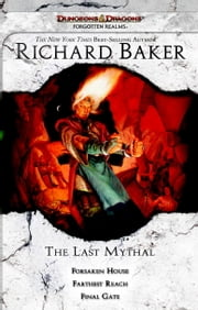 The Last Mythal - A Forgotten Realms Trilogy ebook by Richard Baker
