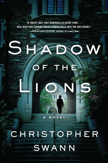 Shadow of the Lions - A Novel ebook by Christopher Swann