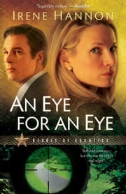 Eye for an Eye, An (Heroes of Quantico Book #2) - A Novel ebook by Irene Hannon