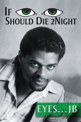 If I Should Die Tonight ebook by Eyes . . . JB