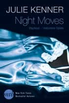Blackout - Verbotene Spiele - Night Moves eBook by J. Kenner