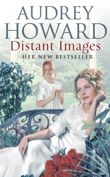 Distant Images eBook by Audrey Howard