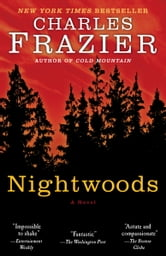 Nightwoods - A Novel ebook by Charles Frazier