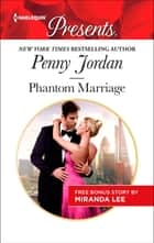 Phantom Marriage - The Phantom Marriage ebook by Penny Jordan, Miranda Lee