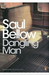 Dangling Man ebook by Saul Bellow