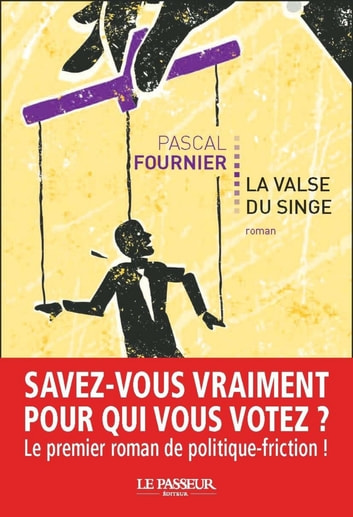 La valse du singe ebook by Pascal Fournier